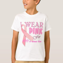 I Wear Pink For Name Tempate for Breast Cancer Awa T-Shirt