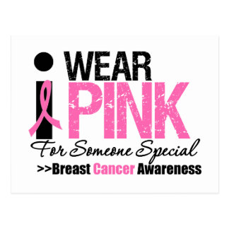 I Wear Pink For Someone Special Postcards