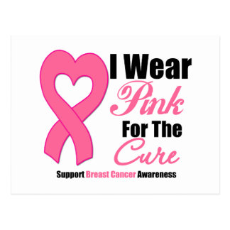 I Wear Pink For The Cure Post Cards