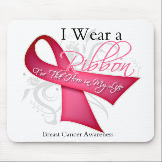 I Wear Pink For The Hero in My Life Breast Cancer Mousepads