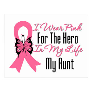 I Wear Pink For The Hero in My Life...My Aunt Postcard