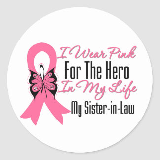 I Wear Pink For The Hero in My Life, Sister in Law Round Stickers