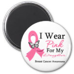 I Wear Pink Ribbon Daughter Breast Cancer 2 Inch Round Magnet