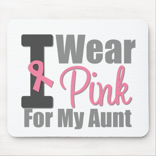 I Wear Pink Ribbon For My Aunt Mouse Pad