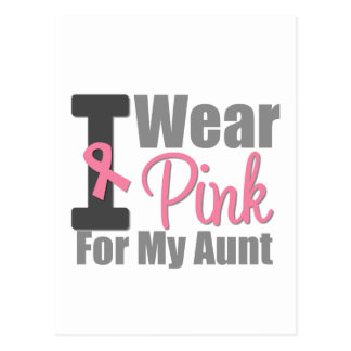 I Wear Pink Ribbon For My Aunt Postcard