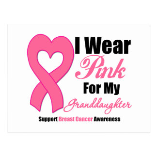 I Wear Pink Ribbon For My Granddaughter Postcard