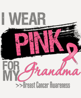 I Wear Pink Ribbon For My Grandma Breast Cancer T-Shirt