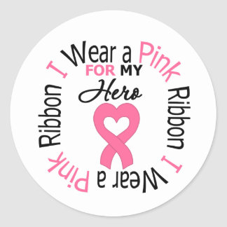 I Wear Pink Ribbon For My Hero Round Stickers