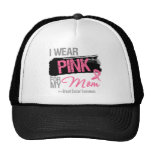 I Wear Pink Ribbon For My Mom Breast Cancer Trucker Hat