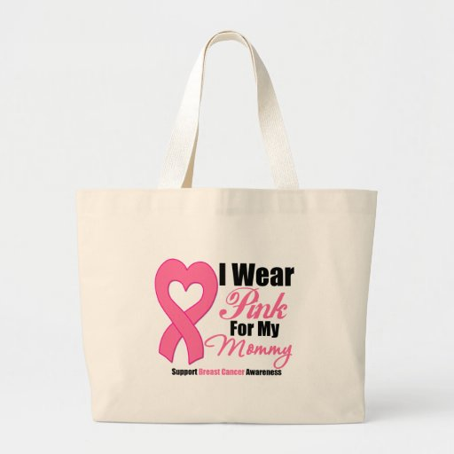 I Wear Pink Ribbon For My Mommy Canvas Bag