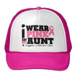 I Wear Pink Ribbon Support For My Aunt Hat