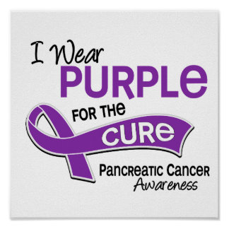 I Wear Purple 42 Cure Pancreatic Cancer Poster