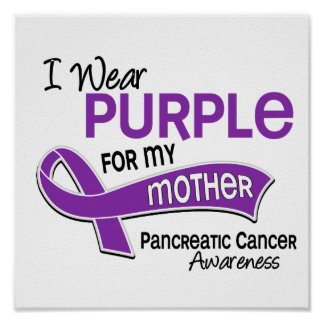 I Wear Purple 42 Mother Pancreatic Cancer Print