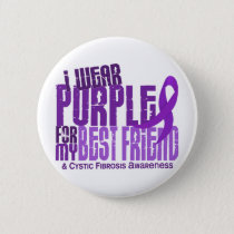 I Wear Purple For Best Friend 6.4 Cystic Fibrosis Pinback Button