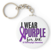 I Wear Purple For ME 10 Fibromyalgia Keychain