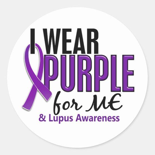 I Wear Purple For ME 10 Lupus Classic Round Sticker