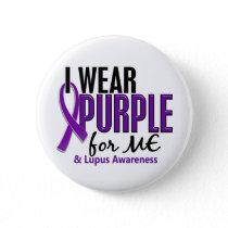 I Wear Purple For ME 10 Lupus Pinback Button