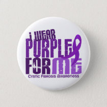 I Wear Purple For Me 6.4 Cystic Fibrosis Button