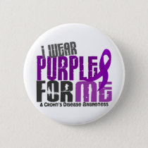 I Wear Purple For ME 6 Crohn's Disease Button