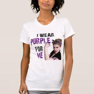 I wear Purple for ME T-Shirt