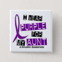 I Wear Purple For My Aunt 37 Epilepsy Button
