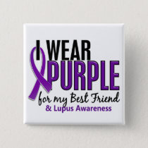 I Wear Purple For My Best Friend 10 Lupus Pinback Button