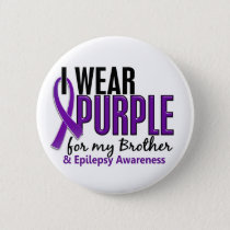 I Wear Purple For My Brother 10 Epilepsy Button