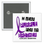 I Wear Purple For My Brother 37 Epilepsy Pinback Buttons