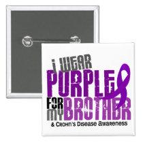 I Wear Purple For My Brother 6 Crohn's Disease Pinback Button