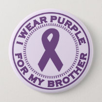 I Wear Purple For My Brother Button