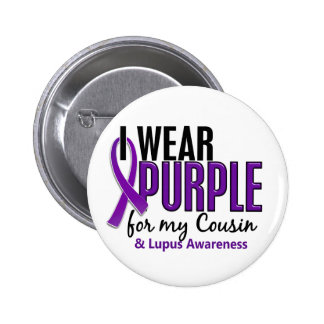I Wear Purple For My Cousin 10 Lupus Pins