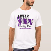 I Wear Purple For My Dad 10 Pancreatic Cancer T-Shirt