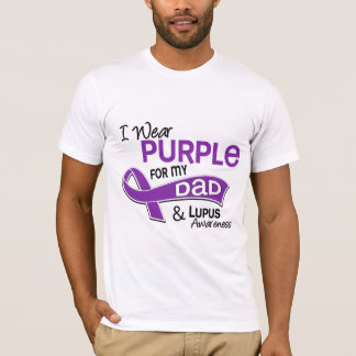 I Wear Purple For My Dad 42 Lupus T-Shirt