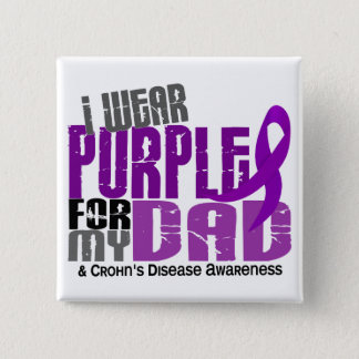 I Wear Purple For My Dad 6 Crohn's Disease Pinback Button
