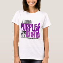 I Wear Purple For My Dad 6 Crohn's Disease T-Shirt
