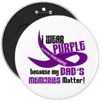 I Wear Purple For My Dad's Memories 33DAD Button