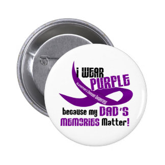 I Wear Purple For My Dad's Memories 33DAD Pinback Button