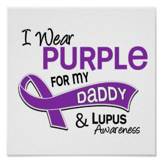 I Wear Purple For My Daddy 42 Lupus Poster