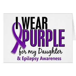 I Wear Purple For My Daughter 10 Epilepsy Cards