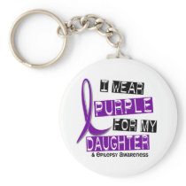 I Wear Purple For My Daughter 37 Epilepsy Keychain