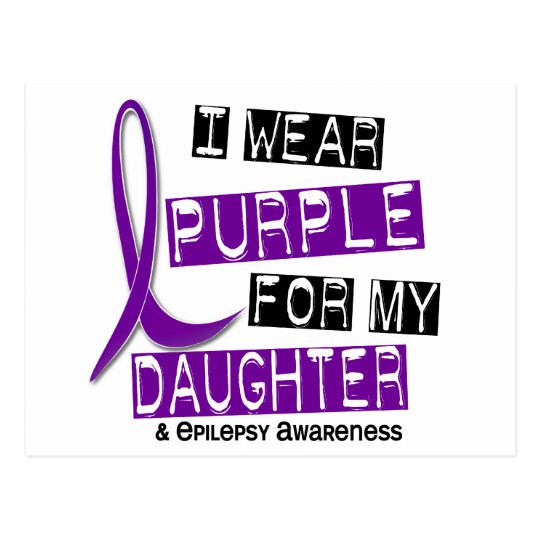 I Wear Purple For My Daughter 37 Epilepsy Postcard