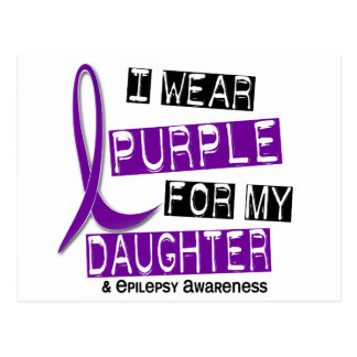 I Wear Purple For My Daughter 37 Epilepsy Post Cards