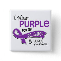 I Wear Purple For My Daughter 42 Lupus Pinback Button