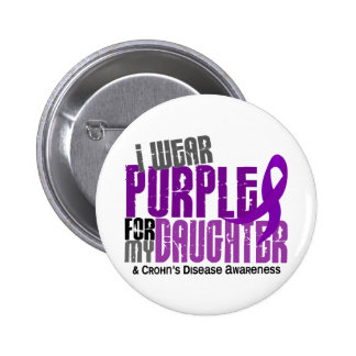 I Wear Purple For My Daughter 6 Crohn's Disease 2 Inch Round Button