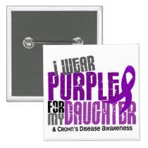 I Wear Purple For My Daughter 6 Crohn's Disease Button