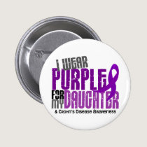 I Wear Purple For My Daughter 6 Crohn's Disease Pinback Button