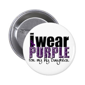 I Wear Purple For My Daughter Buttons