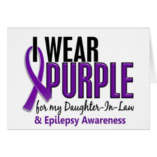 I Wear Purple For My Daughter-In-Law 10 Epilepsy Greeting Card
