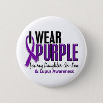 I Wear Purple For My Daughter-In-Law 10 Lupus Pinback Button