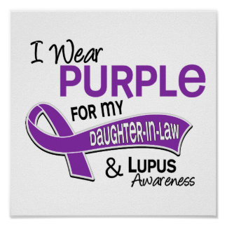 I Wear Purple For My Daughter-In-Law 42 Lupus Poster